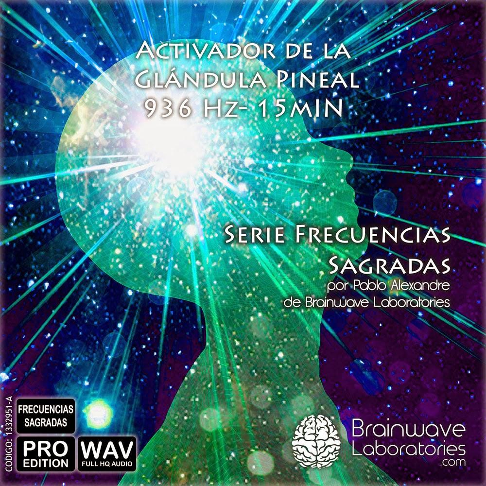 Activador de la Glandula Pineal (BrainWave Laboratories) [Poderoso Conocimiento]
