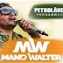 Mano Walter - ao vivo Petrolina - PE - 10.01.2016