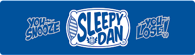 "Sleepy Dan Clothing Brand - ""You Snooze, You Lose"""