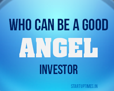 Who can be a good angel investor ?