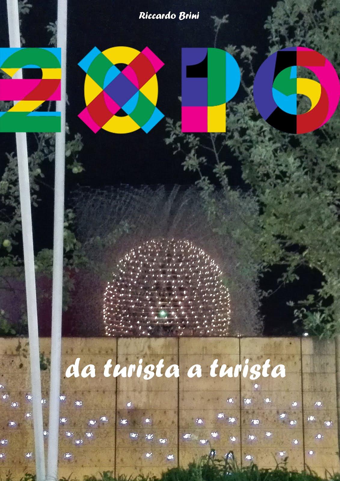 EXPO 2015: da turista a turista