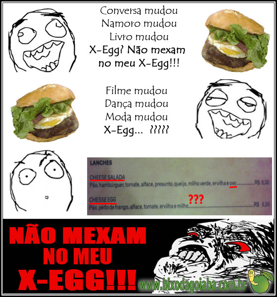 Não mexam no meu X-Egg!!!
