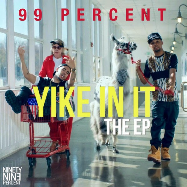 99 Percent - Yike In It - EP  Cover