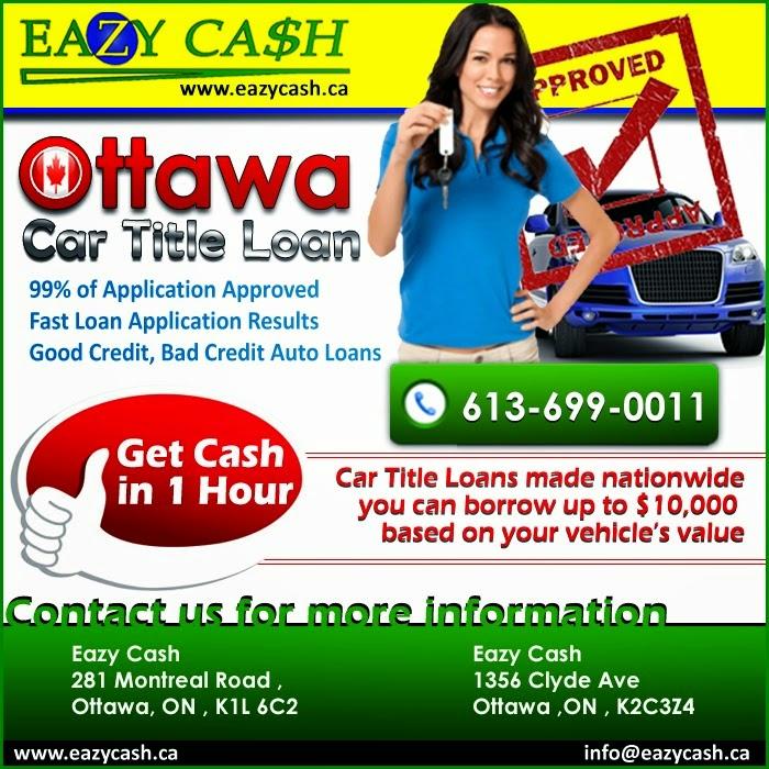 Car Title Loans Ottawa , Cheque Cash Ottawa - Eazy Cash
