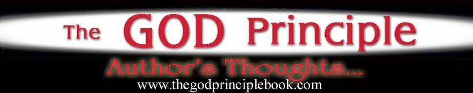 The God Principle: Author's thoughts