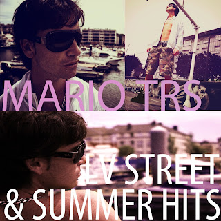 Mario T.R.S - Lv street and summer hits