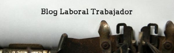 Blog laboral trabajador