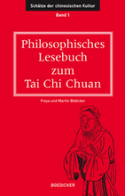 Philosophisches Lesebuch zum Tai Chi Chuan 1