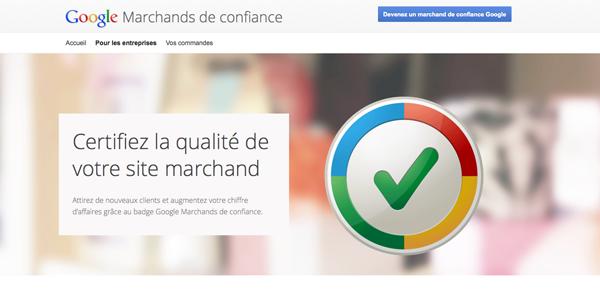 Google Marchand de confiance est un service de certification et de satisfaction client concernant les litiges
