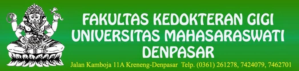 Fakultas Kedokteran Gigi Universitas Mahasaraswati Denpasar