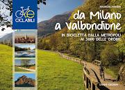DA MILANO A VALBONDIONE - In bicicletta dalla metropoli ai 3000 delle Orobie