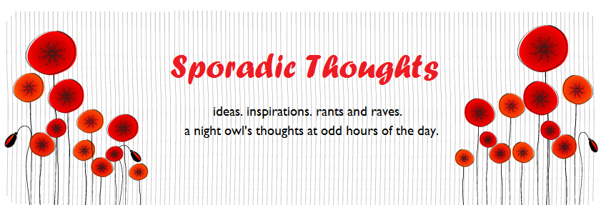Sporadic Thoughts