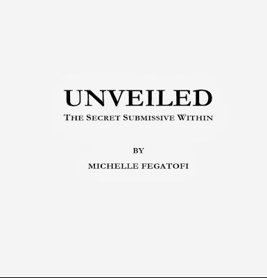 Unveiled - The Secret Submissive Within (content 1)