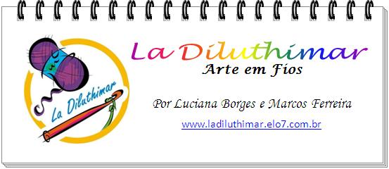 La Diluthimar - ARTE EM FIOS