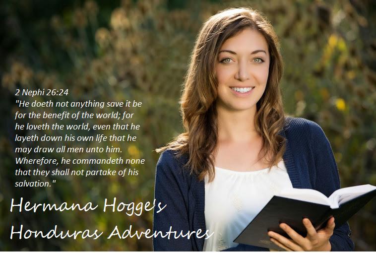 Hermana Jessica Hogge's Honduras Adventures!