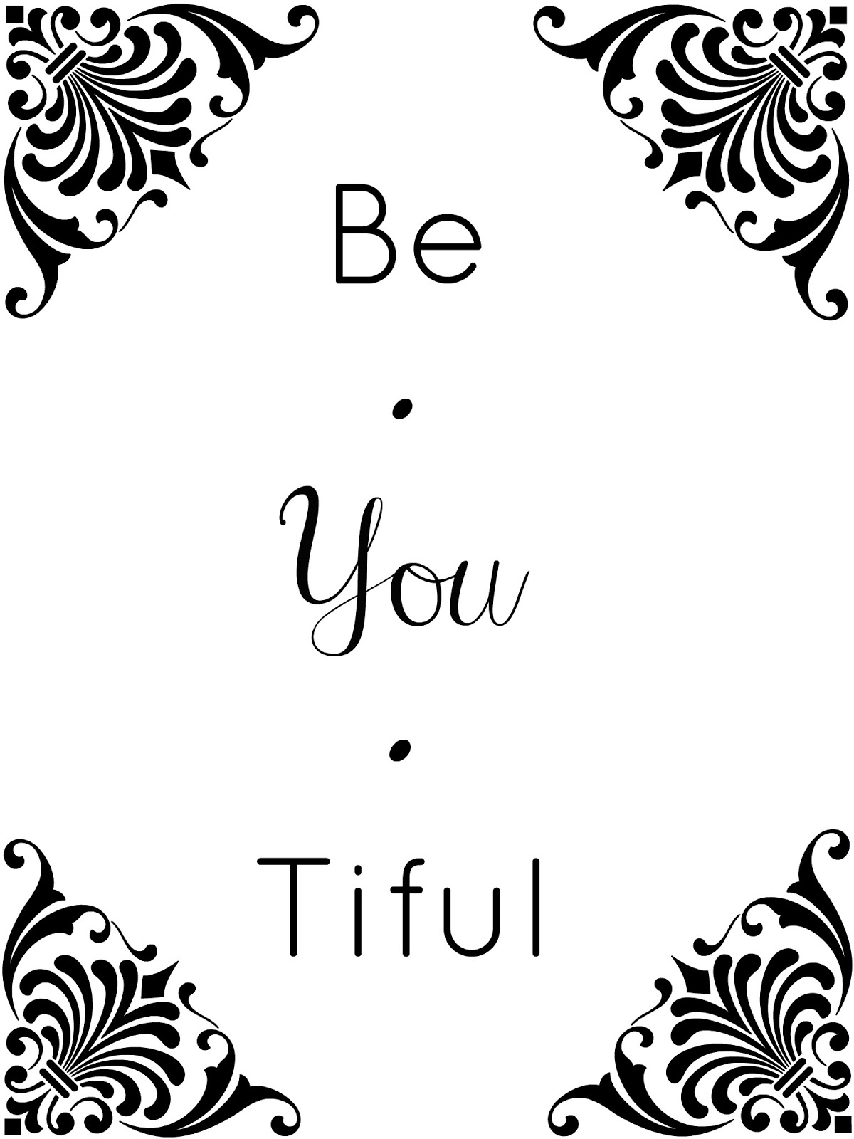 be you tiful printable the creative