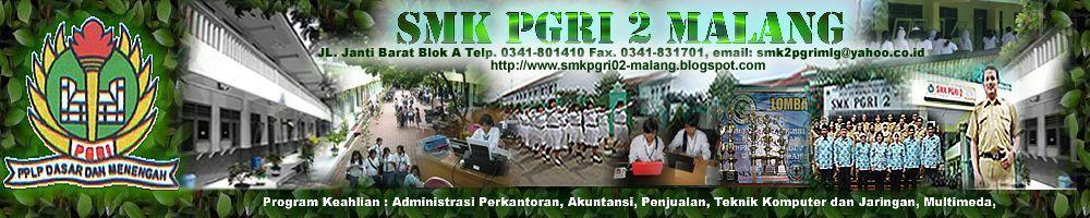 Selamat Datang di Website Resmi SMK PGRI 2 Malang