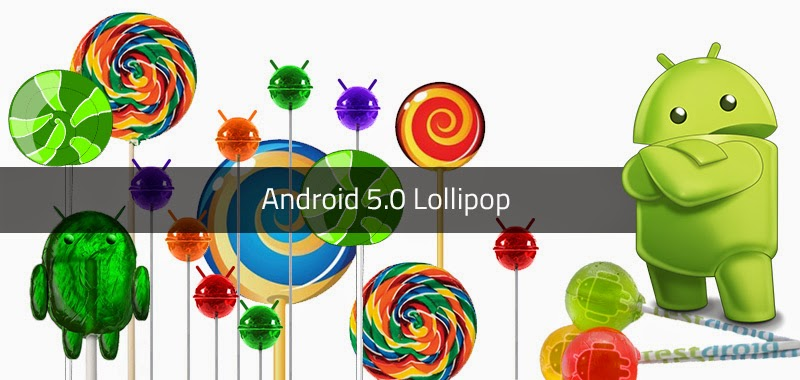 Android Lollipop supporting devices, check for Android Lollipop updates, update to Android Lollipop, download Android 5.0 on your device, install Android 5.0 or lollipop on your device,