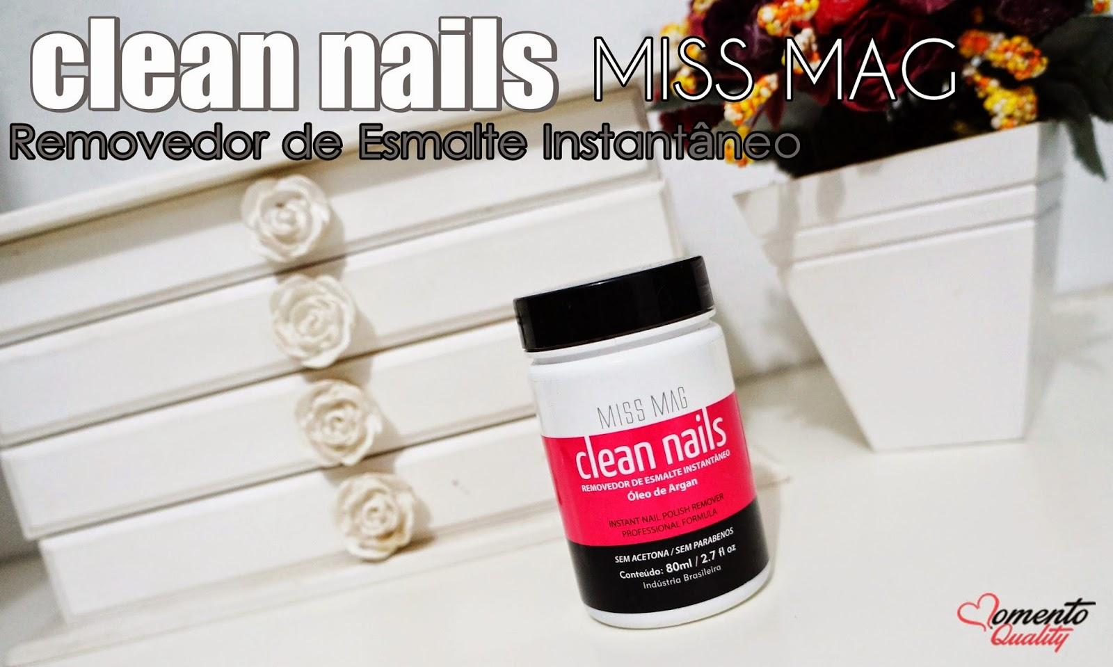 Removedor de Esmalte Instantâneo Clean Nails Miss Mag