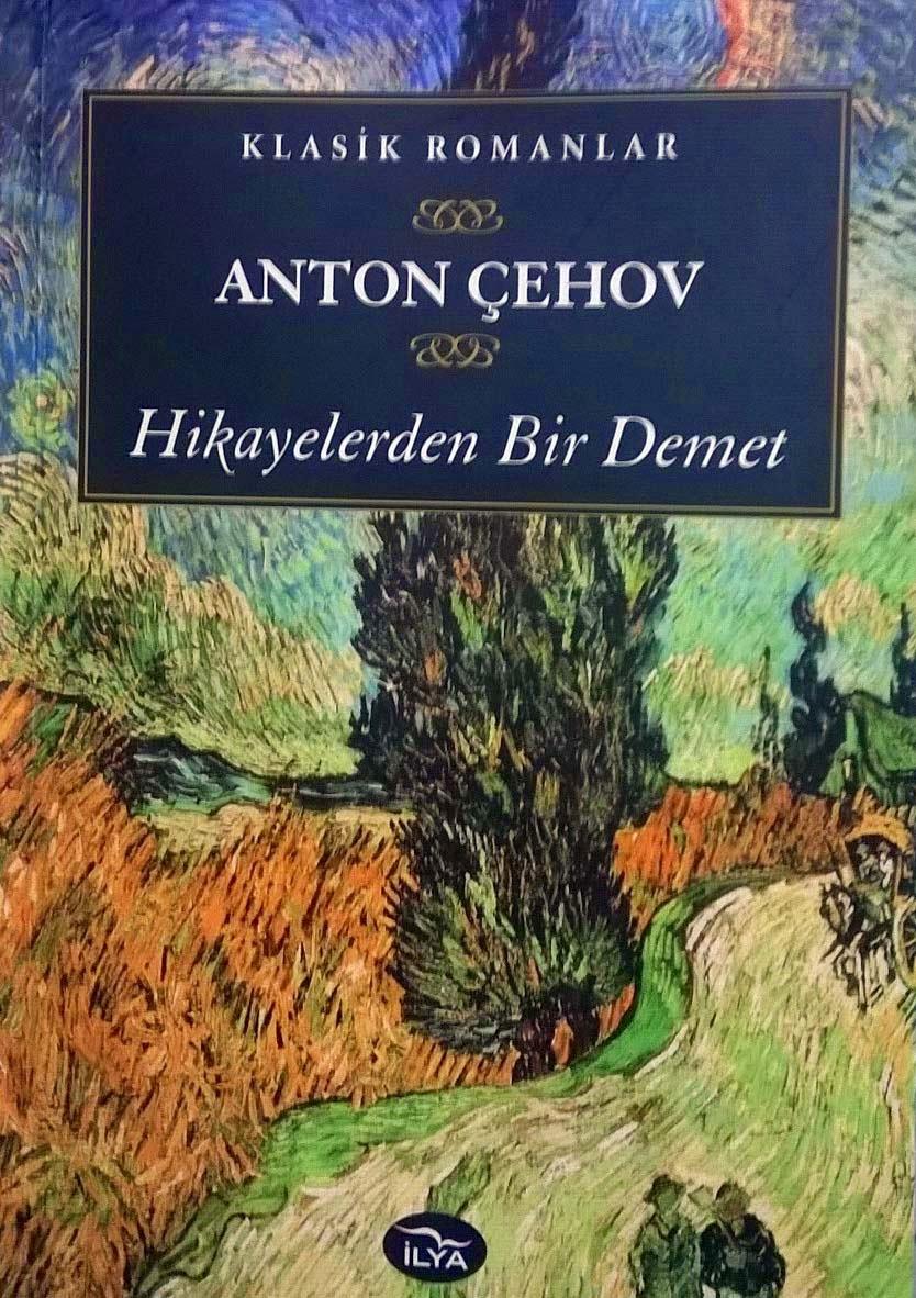HİKAYELERDEN BİR DEMET, Anton Çehov