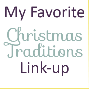 My Favorite Christmas Traditions