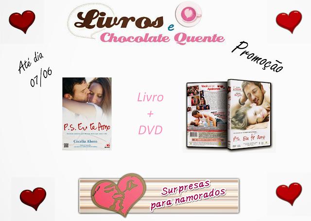 Promoção Dia dos Namorados 2013 - P.S. Eu Te Amo