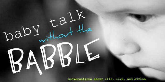 Baby Talk without the Babble