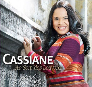 download cd ao som do louvor cassiane 2011