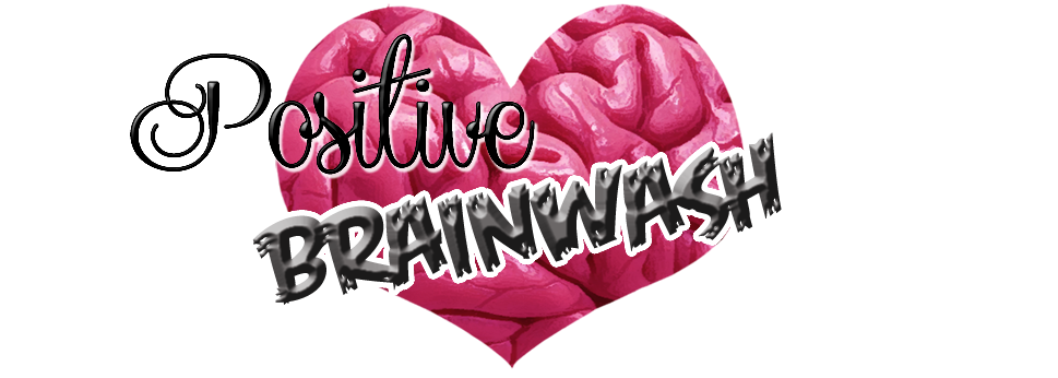 Positive Brainwash