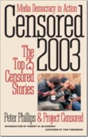 "Book cover: ""Censored 2003 -- The Top 25 Censored Stories"""