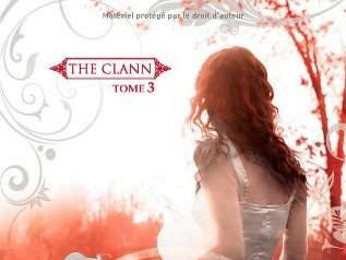 The clann, tome 3 : Ultime sacrifice de Melissa Darnell
