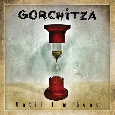 Gorchitza - Until I'M Gone