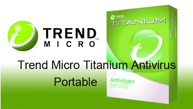 Trend Micro Titanium Antivirus 2015 Portable Keygen Serial Key Free Download