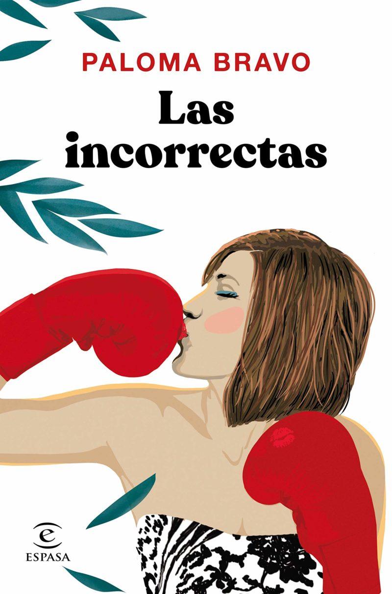 Las incorrectas de Paloma Bravo