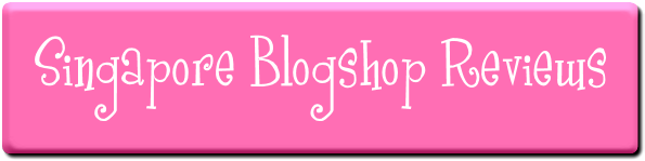 Singapore Blogshop Reviews