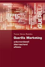 Guerilla Marketing (echomedia buchverlag) von Tomas Veres Ruzicka