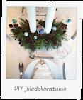 DIY - Juledekorationer