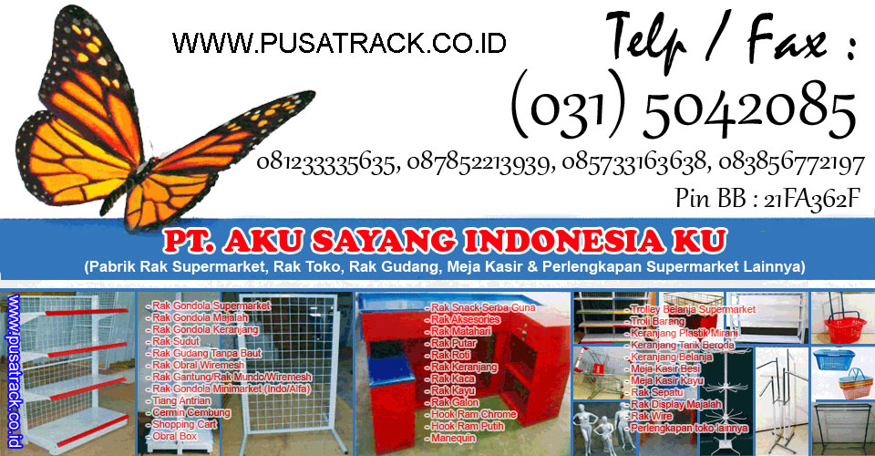 PT. Aku Sayang Indonesia Ku - Rak Minimarket, Rak Supermarket, Rak Toko, Rak Gudang, Rak Gondola
