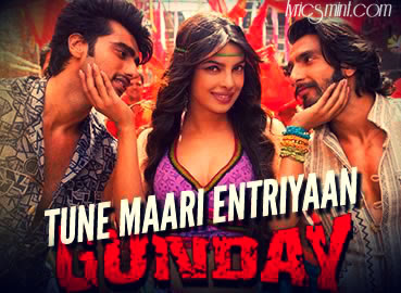 Tune Mari Entriyan from Gunday