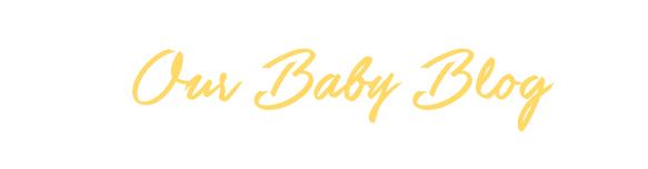 OurBabyBlog