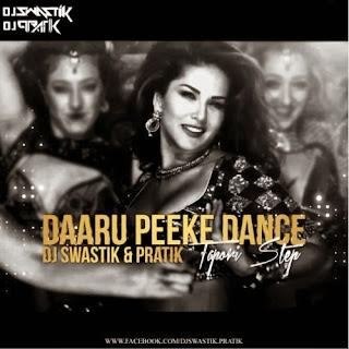 DAARU+PEEKE+DANCE-(TAPORI+STEP)-DJ+SWASTIK+PRATIK