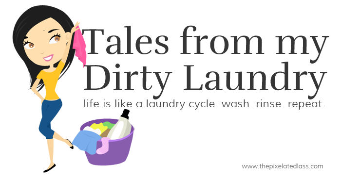 Tales from My Dirty Laundry