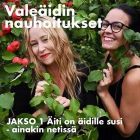 Kuuntele mun ja Valeäidin podcast-jakso!