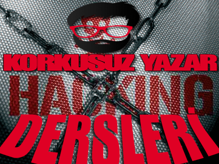Korkusuz Yazar Hacking/Security