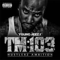 Young Jeezy F.A.M.E. Lyrics