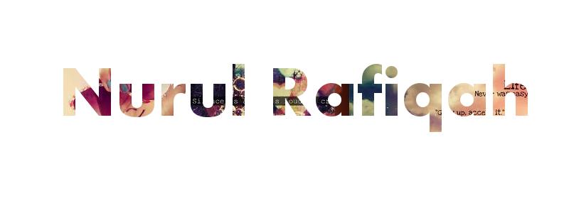 """Nurul Rafiqah"""