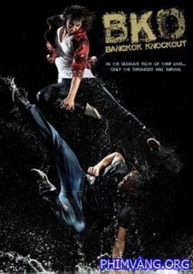 Thái Quyền Đo Ván - Bangkok Knockout (2010)