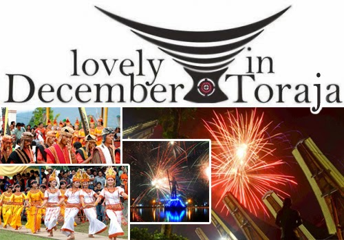Toraja Lovely December 2014