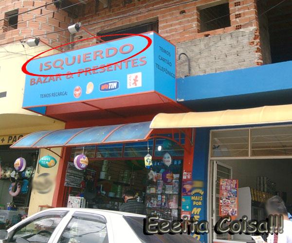 esquerdo escrito errado na fachada do estabelecimento que vende coisas de bazar e presentes