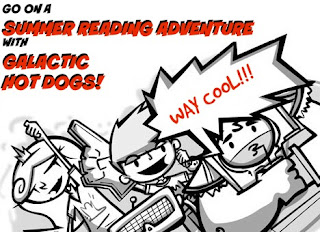 Go on a Summer Reading Adventure with the Galactic Hot Dogs crew!